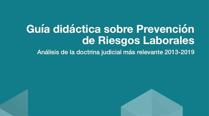 Análisis de la doctrina judicial más relevante en PRL