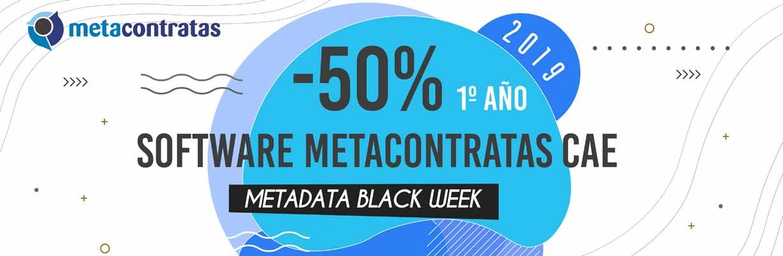 Metadata Black Week: -50% software metacontratas #CAE