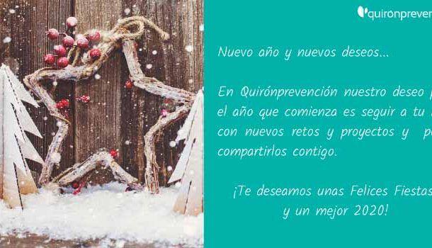 QuirónPrevención ¡Te deseamos unas Felices Fiestas y un mejor 2020!