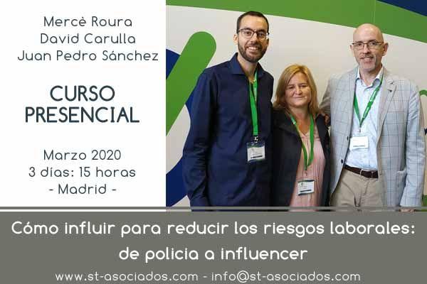 Curso Presencial: Cómo influir para reducir los riesgos laborales #Madrid