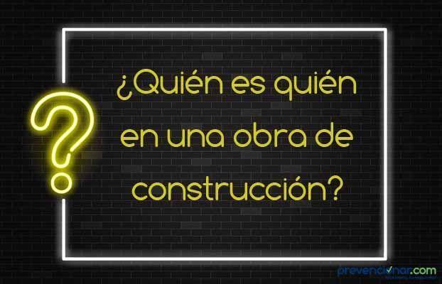 ¿Quién es quién en una obra de construcción?