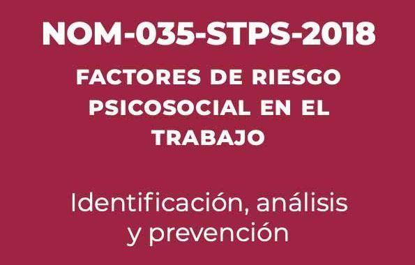 NOM-035-STPS-2018 Factores de Riesgo Psicosocial en el Trabajo
