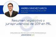 Resumen legislativo y jurisprudencial de 2019 en PRL