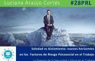 Soledad vs Aislamiento: nuevos horizontes en los Factores de Riesgo Psicosocial en el Trabajo #28PRL #Webinar