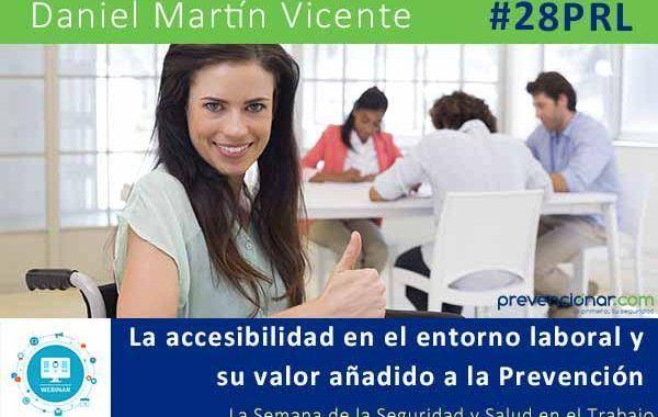 La accesibilidad en el entorno laboral y su valor añadido a la Prevención #28PRL #Webinar