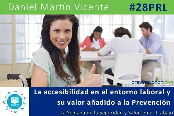 La accesibilidad en el entorno laboral y su valor añadido a la Prevención