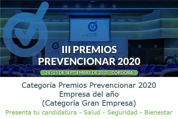 Premios Prevencionar 2020: Empresa del año (Categoría Gran Empresa) - Presenta tu candidatura