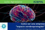 """Como ser una empresa """"espacio cerebroprotegido"""" #28PRL #Webinar"""