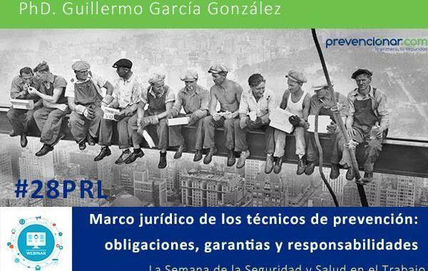 Marco jurídico de los técnicos de prevención: obligaciones, garantías y responsabilidades #Webinar #28PRL