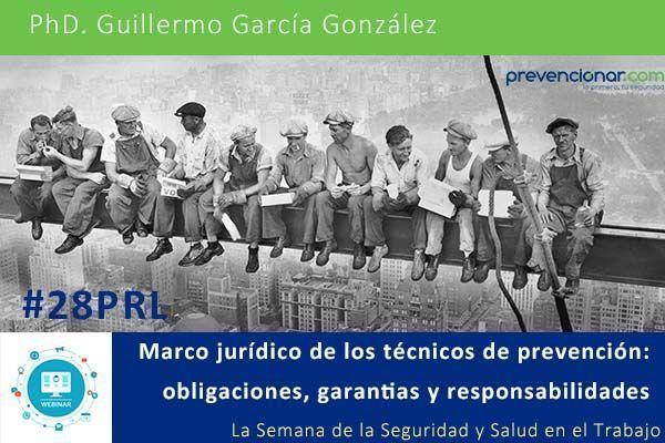 Marco jurídico de los técnicos de prevención: obligaciones, garantias y responsabilidades