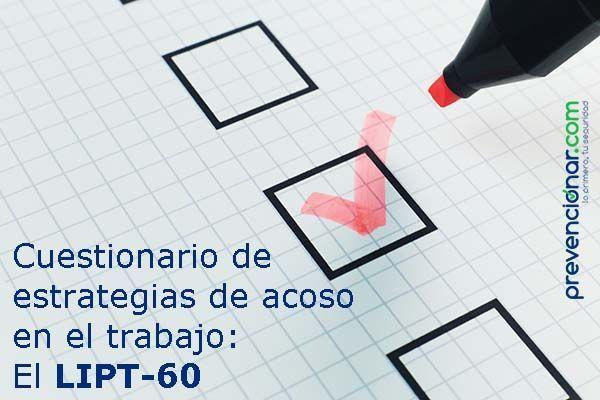 Cuestionario de estrategias de acoso en el trabajo: El LIPT-60