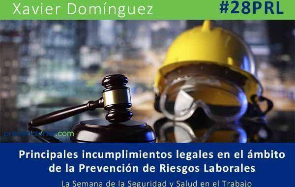 Principales incumplimientos legales en el ámbito de la Prevención de Riesgos Laborales #28PRL #webinar