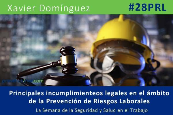 Principales desviaciones legales en el ámbito de la Prevención de Riesgos Laborales
