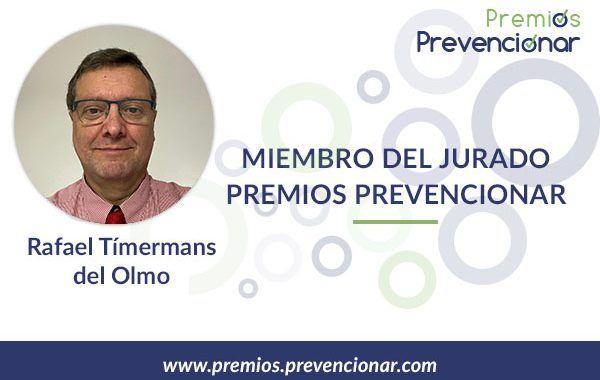 Rafael Tímermans del Olmo miembro del Jurado de los Premios Prevencionar 2020