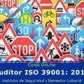"""Auditor ISO 39001 """"Sistemas de Gestión de la Seguridad Vial"""""""