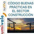 Código de buenas prácticas en el sector de la construcción
