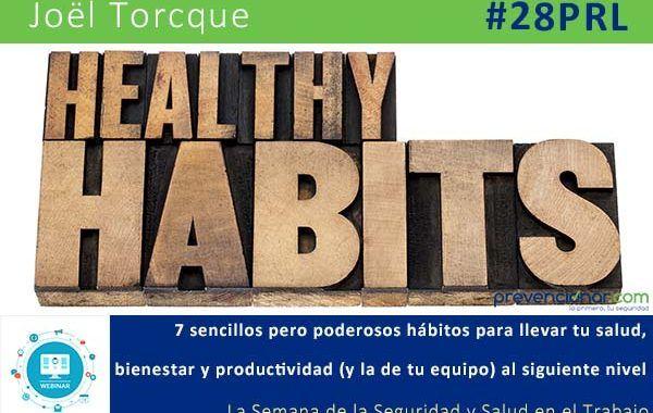 7 sencillos pero poderosos hábitos para llevar tu salud, bienestar y productividad al siguiente nivel #28PRL #webinar