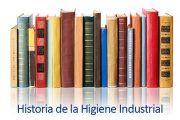 Historia de la Higiene Industrial