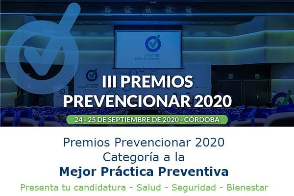 Premios Prevencionar 2020: Categoría a la Mejor Práctica Preventiva- Presenta tu candidatura