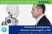 Sistemas Inteligentes: Nuevas tecnologías y PRL #28PRL #webinar
