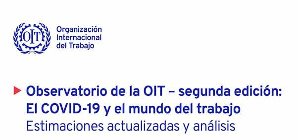 OIT: El COVID-19 y el mundo del trabajo, estimaciones y análisis