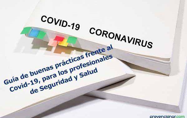 Guía de buenas prácticas frente al Covid-19, para los profesionales de la Seguridad y Salud