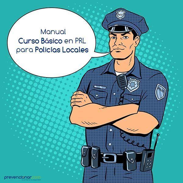 Manual Curso Básico en PRL para Policías Locales