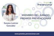 Susana Lastras González miembro del Jurado de los Premios Prevencionar 2020