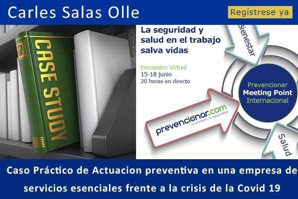 Caso Práctico de Actuacion preventiva en una empresa de<br /> servicios esenciales frente a la crisis de la Covid 19