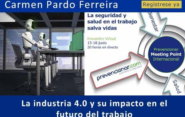 La industria 4.0 y su impacto en el futuro del trabajo #webinar