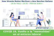 """+3.000 profesionales asistirán al #webinar COVID 19, Vuelta a la """"normalidad"""""""