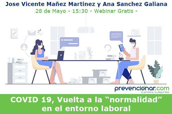 """COVID 19, Vuelta a la """"normalidad"""" en el entorno laboral"""