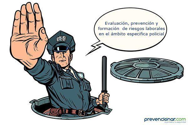 Evaluación, prevención y formación  de riesgos laborales en el ámbito policial