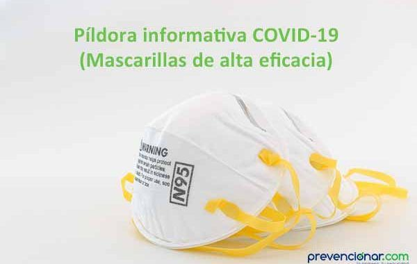Píldora informativa COVID-19 (Mascarillas de alta eficacia)