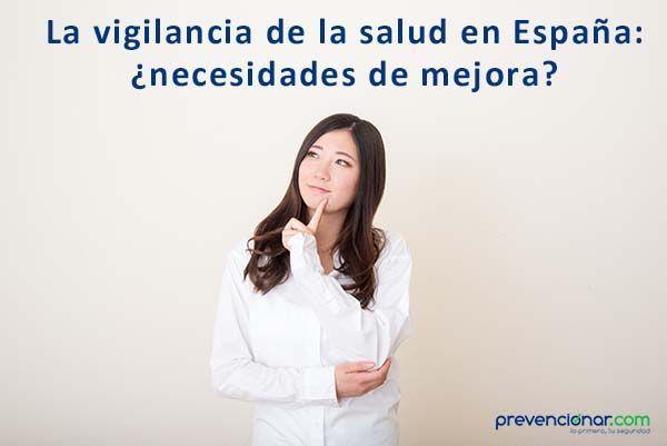 La vigilancia de la salud en España: ¿necesidades de mejora?