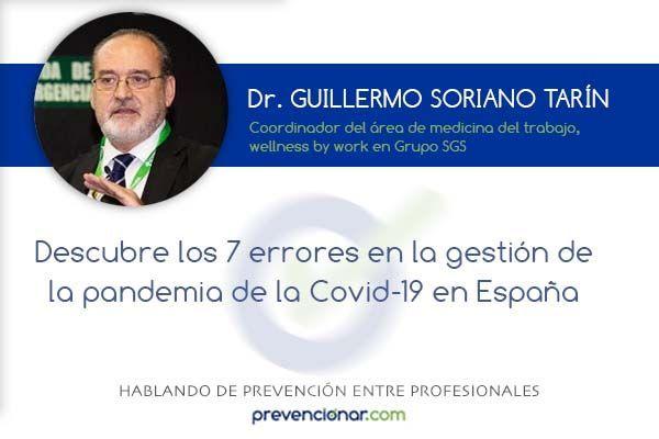 Descubre los 7 errores en la gestión de la pandemia de la Covid-19 en España