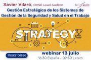 Gestión Estratégica de los Sistemas de Gestión de la Seguridad y Salud en el Trabajo #webinar