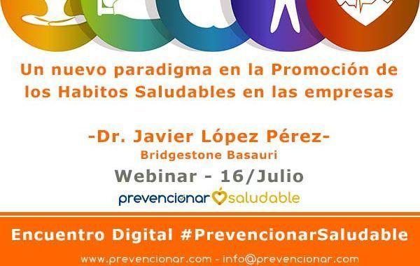 Un nuevo paradigma en la Promoción de los Hábitos Saludables en la empresas #webinar
