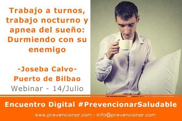 Trabajo a turnos, trabajo nocturno y apnea del sueño #PrevencionarSaludable