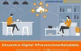 4.000 Profesionales asistirán al Encuentro Digital #PrevencionarSaludable