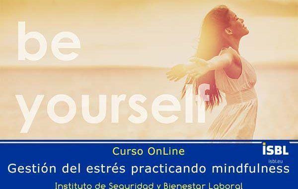Curso OnLine: Gestión del estrés practicando mindfulness
