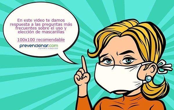 Video explicativo: Conceptos técnicos y preguntas frecuentes sobre el uso y elección de mascarillas