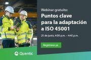 Puntos clave para la adaptación a ISO 45001 #webinar