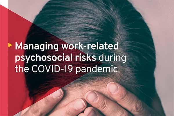 Guía para gestionar los riesgos psicosociales durante la pandemia de COVID-19