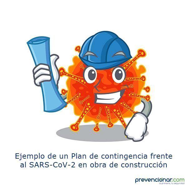 Ejemplo de un Plan de contingencia frente al SARS-CoV-2 en obra