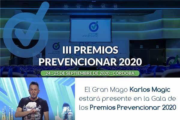 El Gran Mago Karlos Magic estará presente en la Gala de los Premios Prevencionar 2020
