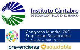 El Instituto Cántabro de Seguridad y Salud en el Trabajo se suma al Congreso Mundial de Empresas Saludables