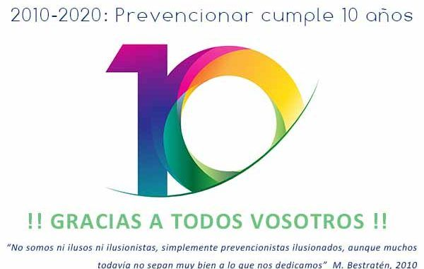 ¡¡¡Prevencionar cumple 10 años!!!!