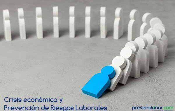 Crisis económica y Prevención de Riesgos Laborales
