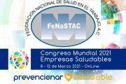 La Federación Nacional de Salud en el Trabajo, A.C. (FeNaSTAC) se suma al Congreso Mundial de Empresas Saludables